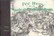 Pee Wee and the Magical Compost Heap